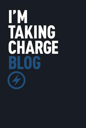 I'm Taking Charge - Blog