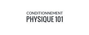 Conditionnement physique 101