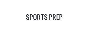 Sports prep