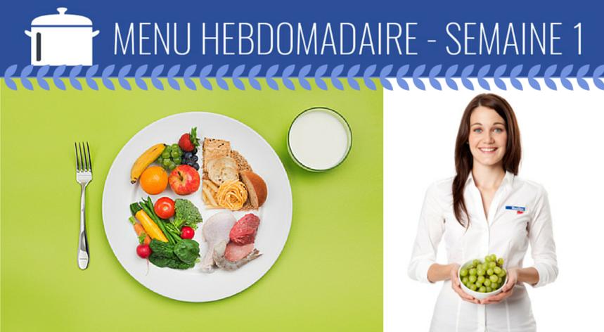 Menu de la semaine 1 – Défi 31 jours « Cuisinez santé »