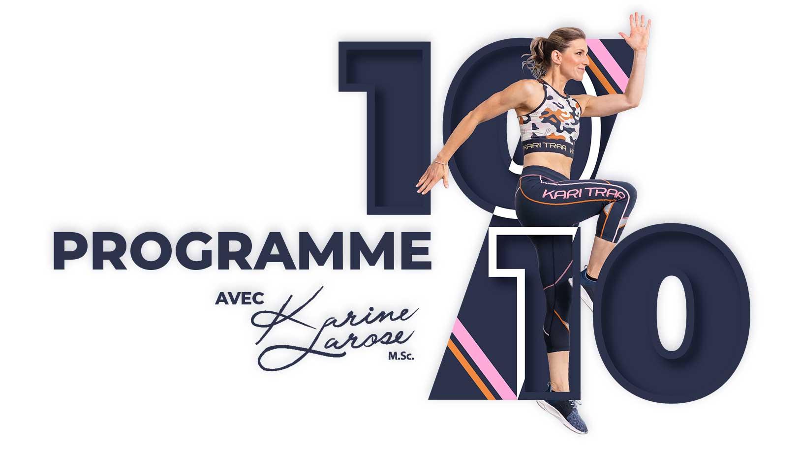 Nouveau programme 10 sur 10 de Karine Larose